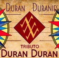 DURAN DURANIES Duran Duran Tribute