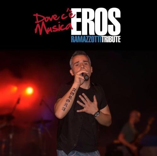 DOVE C'E' MUSICA Eros Ramazzotti Tribute