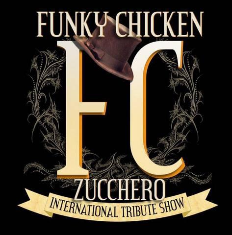 FUNKY CHICKEN Zucchero Tribute