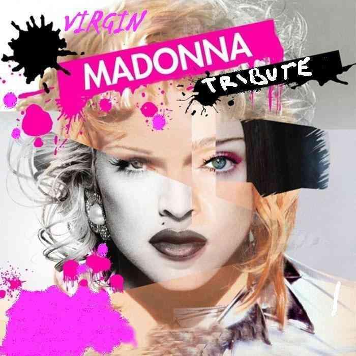 VIRGIN Madonna Tribute