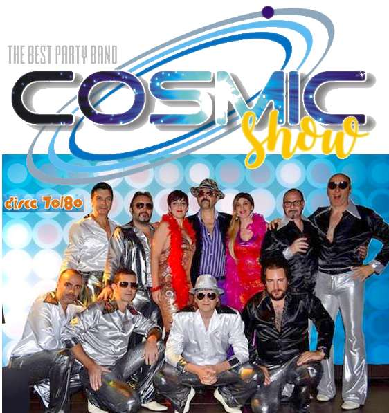 COSMIC BAND SHOW Disco 70 80